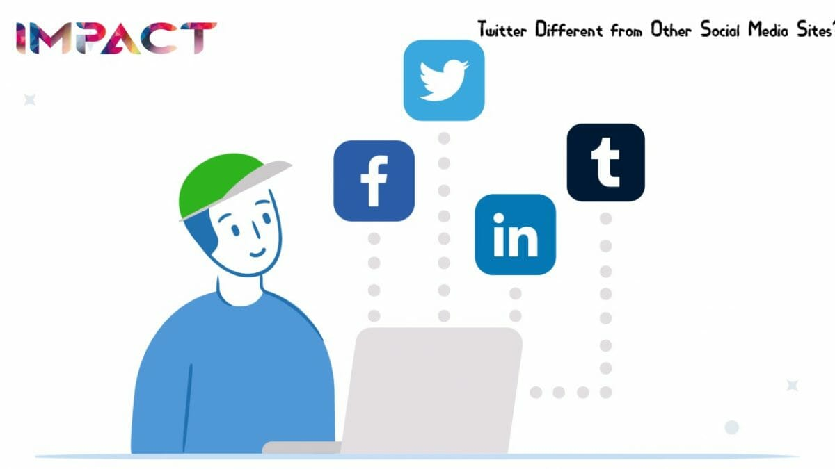 Twitter Different from other Social Media